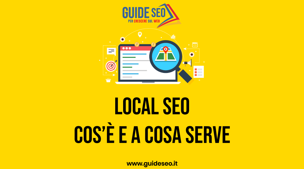 Local SEO: Cos'è e a cosa serve